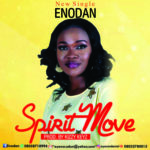 Enodan – Spirit Move [Song]