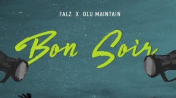 Falz - Bon Soir ft. Olu Maintain mp3