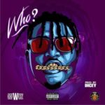 Idowest – Who [New Music]
