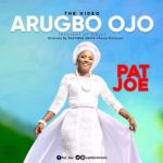 Pat Joe – Arugbo Ojo [Video]