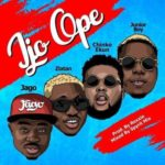 Rahman Jago – Ijo Ope ft. Zlatan Ibile X Junior Boy X Chinko Ekun [New Music]