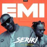 Seriki – Emi ft. Oladips [New Music]