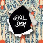 [Music] Sean Tizzle – Gyal Dem
