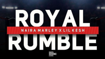 Naira [Music] Marley X Lil Kesh - Royal Rumble mp3