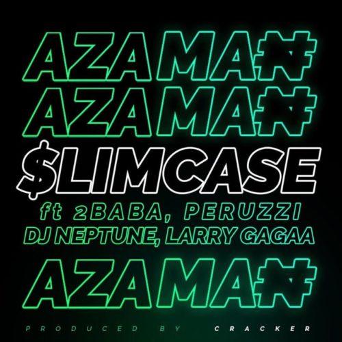 Slimcase - 2Baba, Peruzzi, DJ Neptune & Larry Gaaga