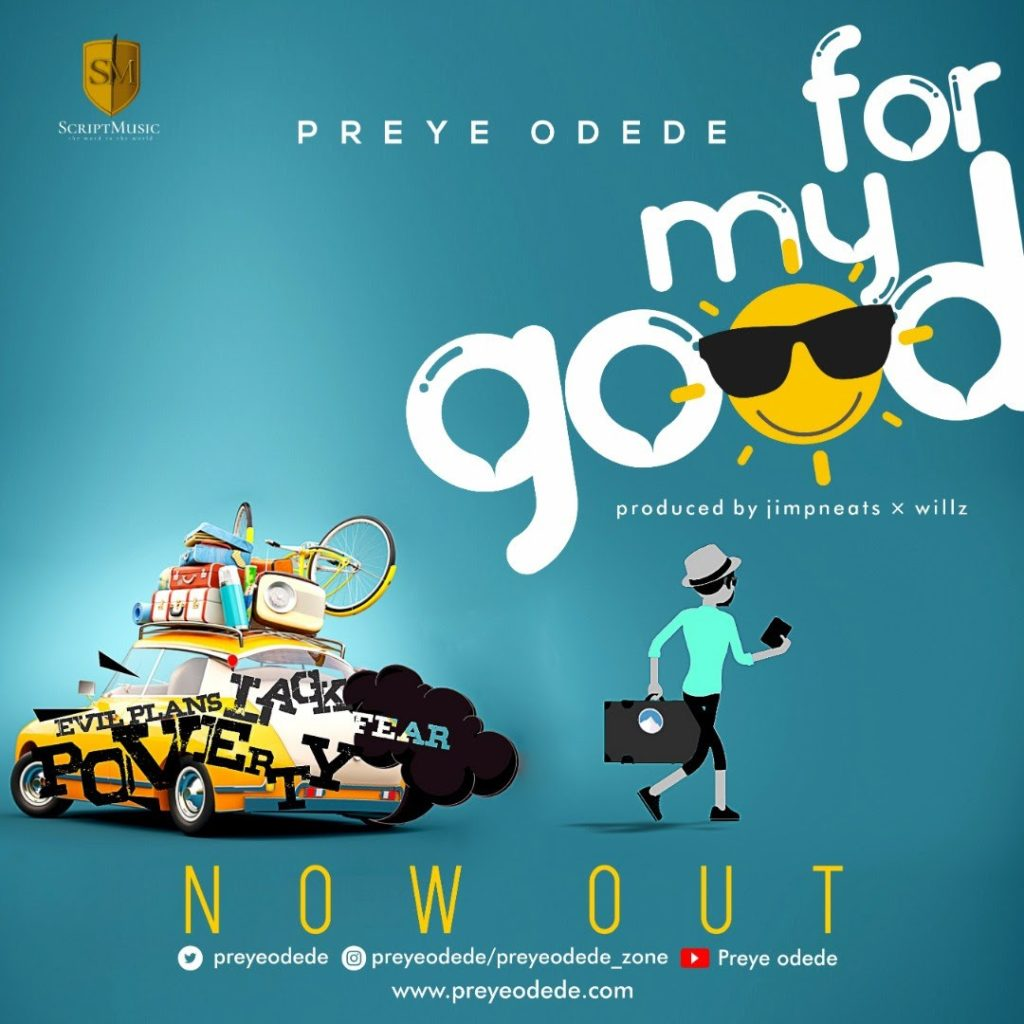 Preye Odede - For My Good