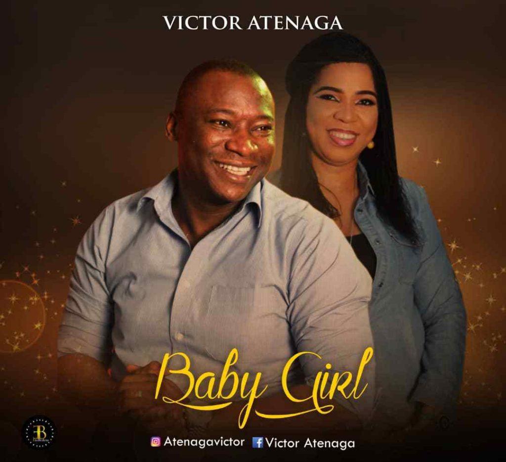 Pst. Victor Atenaga - Baby Girl