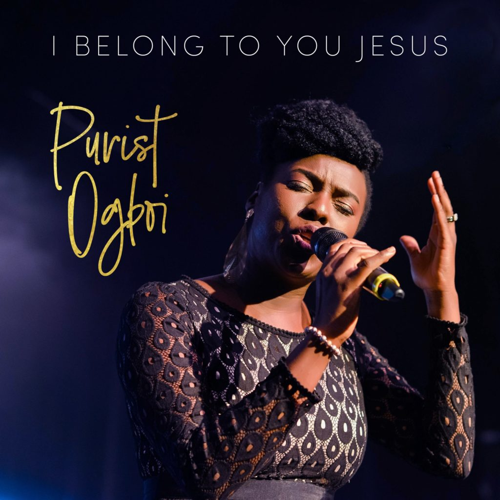 Purist Ogboi - I Belong To You Jesus