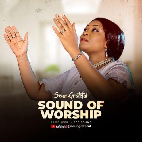 Seun Grateful Sound of Worship