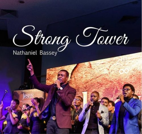Nathaniel Bassey - Strong Tower ft. Glenn Gwazai