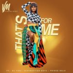 [Music] Vanessa Mdee – That's For Me ft. Distruction Boyz, Dj Tira, Prince Bulo