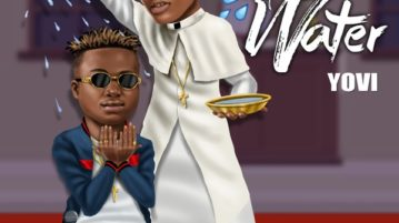 Yovi - holy Water ft. Wizkid