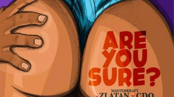Masterkraft ft. Zlatan X CDQ - Are You Sure? mp3