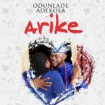 [Music] Odunlade Adekola – Arike