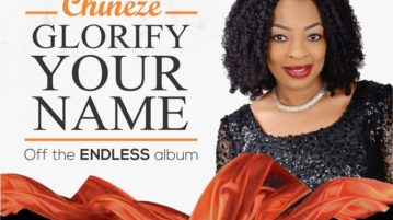 Chineze - Glorify Your Name