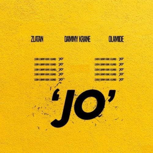 Dammy Krane - Jo ft. Zlatan & Olamide mp3