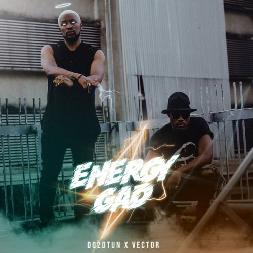 Do2dtun - Energy Gad ft. Vector