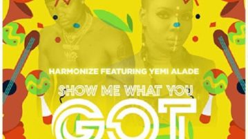 Harmonize - Show Me What You Got ft. Yemi Alade mp3