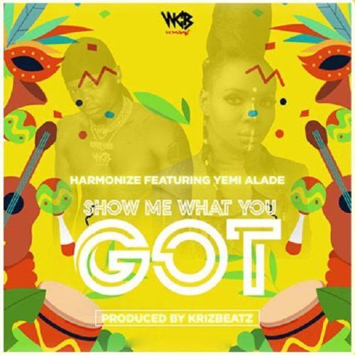 Harmonize - Show Me What You Got ft. Yemi Alade mp3