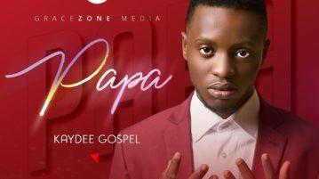 download Kaydeegospel Papa