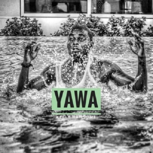 Kelly Handsome - Yawa mp3