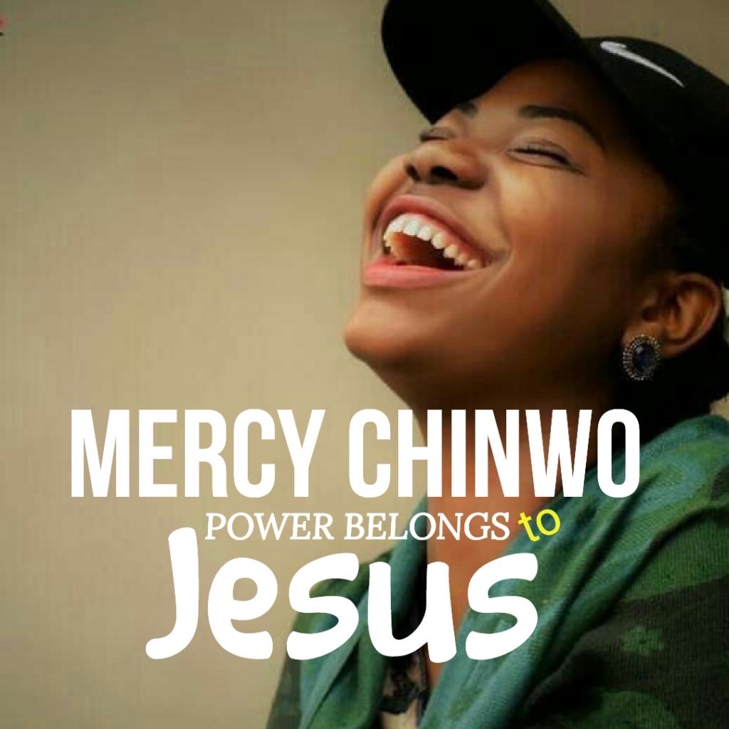 Mercy Chinwo Power Belongs to Jesus