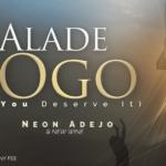 [Song] Neon Adejo & New Wine – Alade Ogo (King of Glory) | @neonadejo