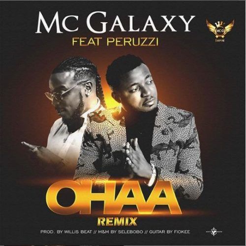 MC Galaxy - ohaa (remix) ft. Peruzzi