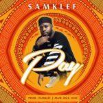 [Music] Samklef – Pay