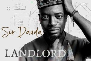 Sir Dauda - Landlord mp3