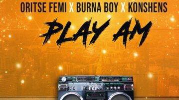 Young D & DJ Norie ft. Oritse Femi x Burna Boy x Konshens – Play Am