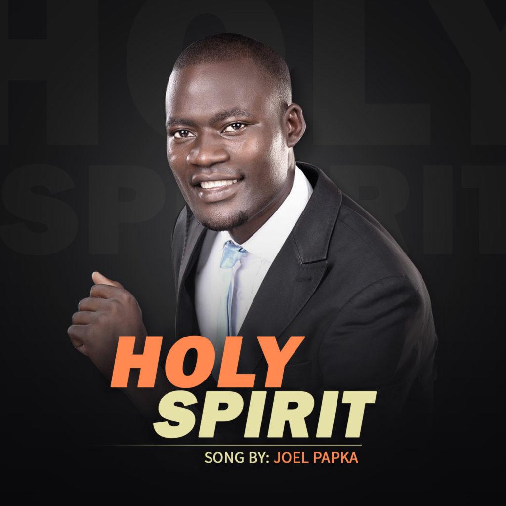 Joel Papka - Holy Spirit