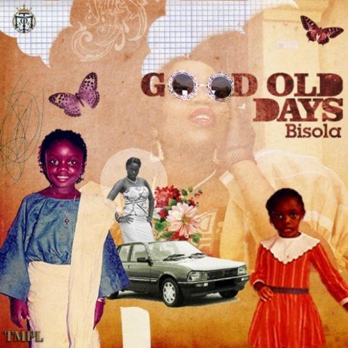 Bisola - Good Old Days