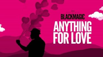 Download BlackMagic - Anything For Love