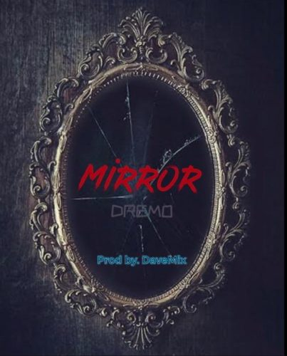 download Dremo - Mirror