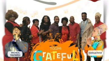 TGGMI Choir - Grateful ft. Iyobo 4 Christ & Michael Yahweh