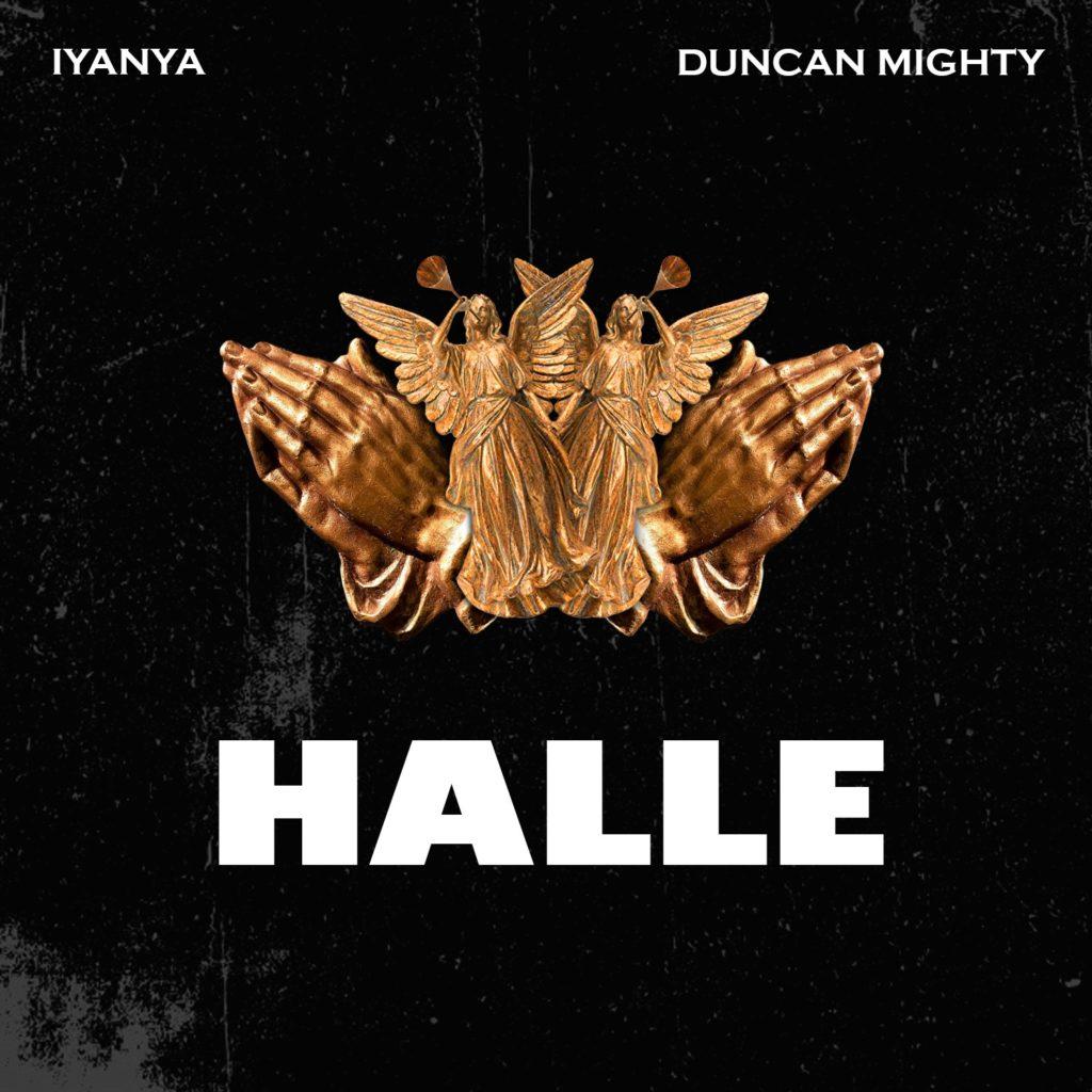 Iyanya ft. Duncan Mighty – Halle