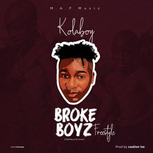 """Kolaboy – """"Broke Boyz"""""""