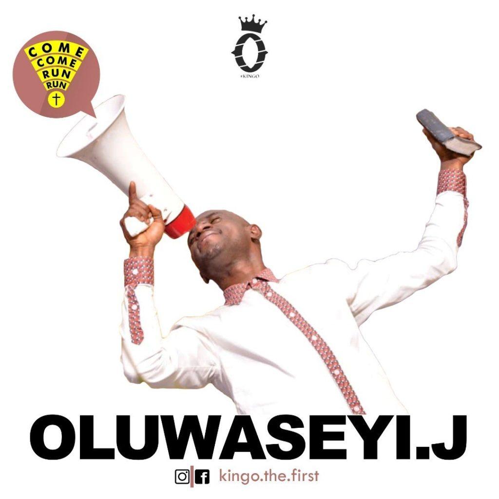 Oluwaseyi J - Come Come, Run Run