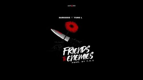 """Sarkodie – """"Friends To Enemies"""" ft. Yung L"""