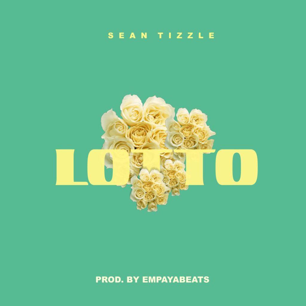 Download Sean Tizzle - Lotto.