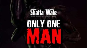 Download Shatta Wale Only One Man