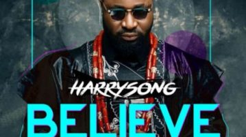 download Harrysong Believe