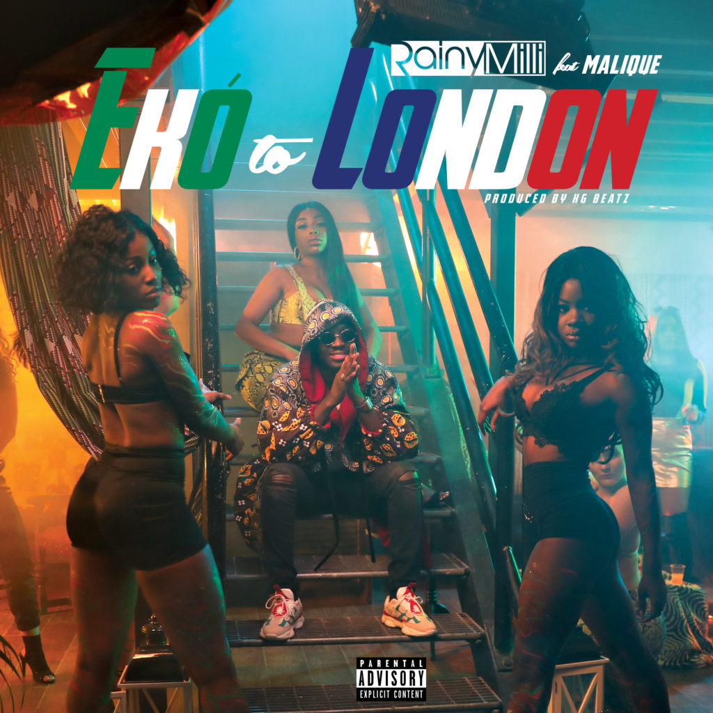 Watch RainyMilli – Eko To London ft. Malique video here!!