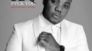 CDQ feat. Kizz Daniel - Fvck You (Cover)