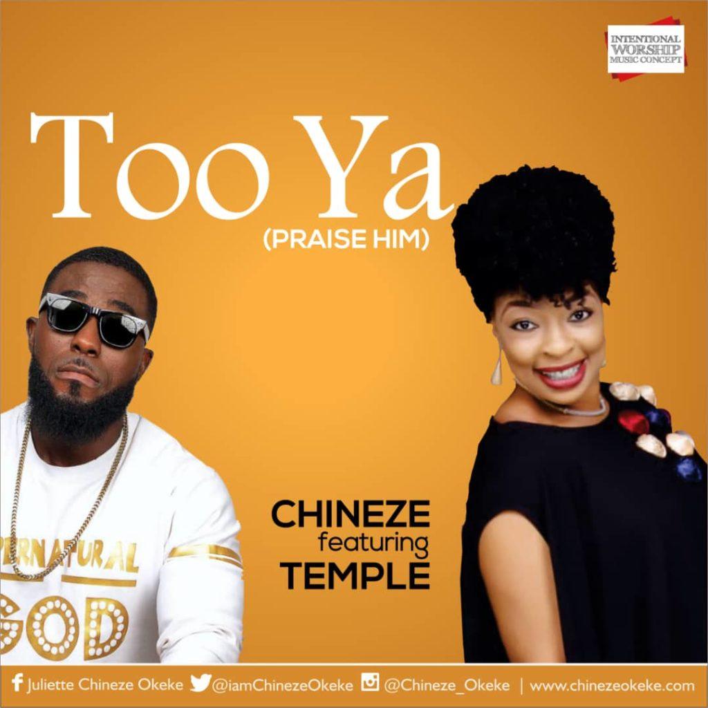 Chineze Okeke feat. Temple - Too Ya