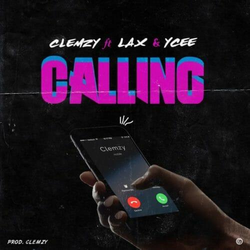 Download L.A.X x Ycee x Clemzy - Calling MP3
