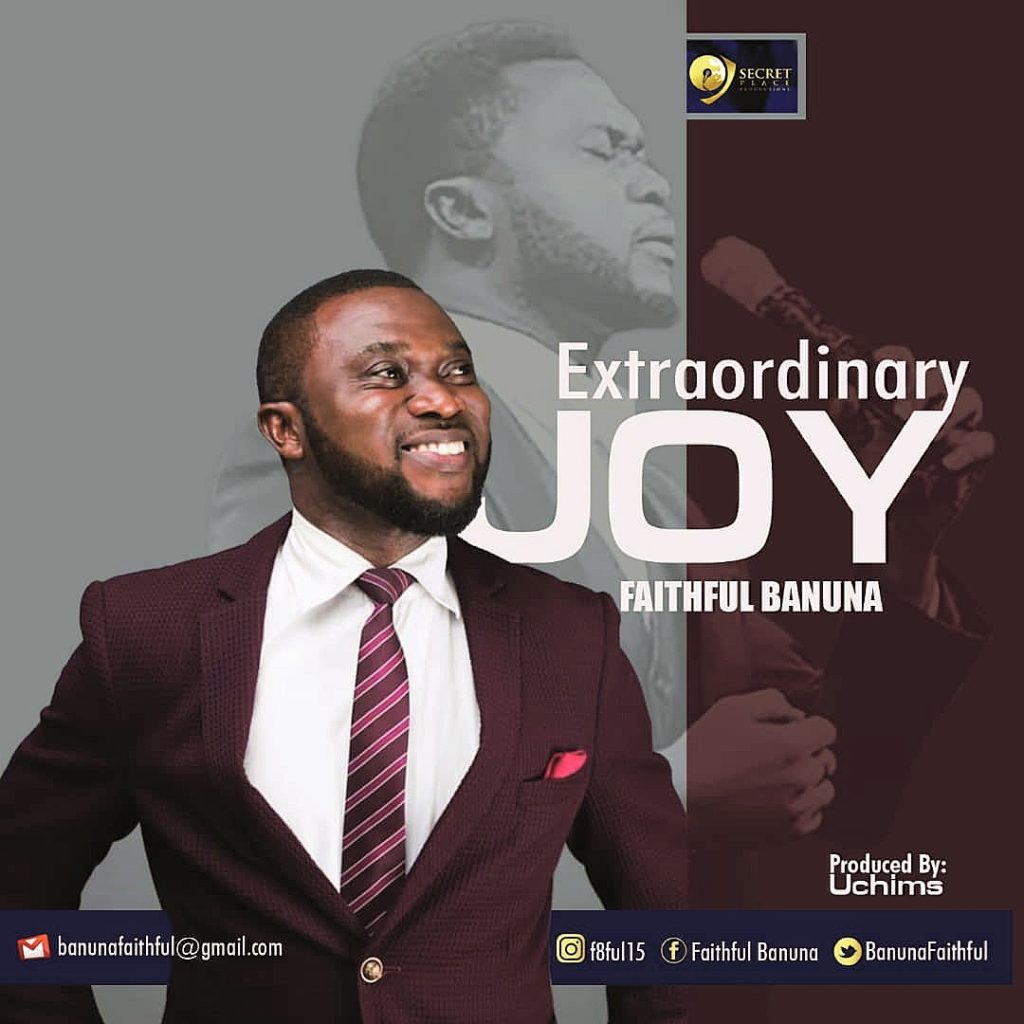 Faithful Banuna - Extraordinary Joy