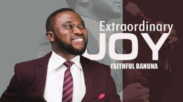 Faithful Banuna - Extraordinary Joy