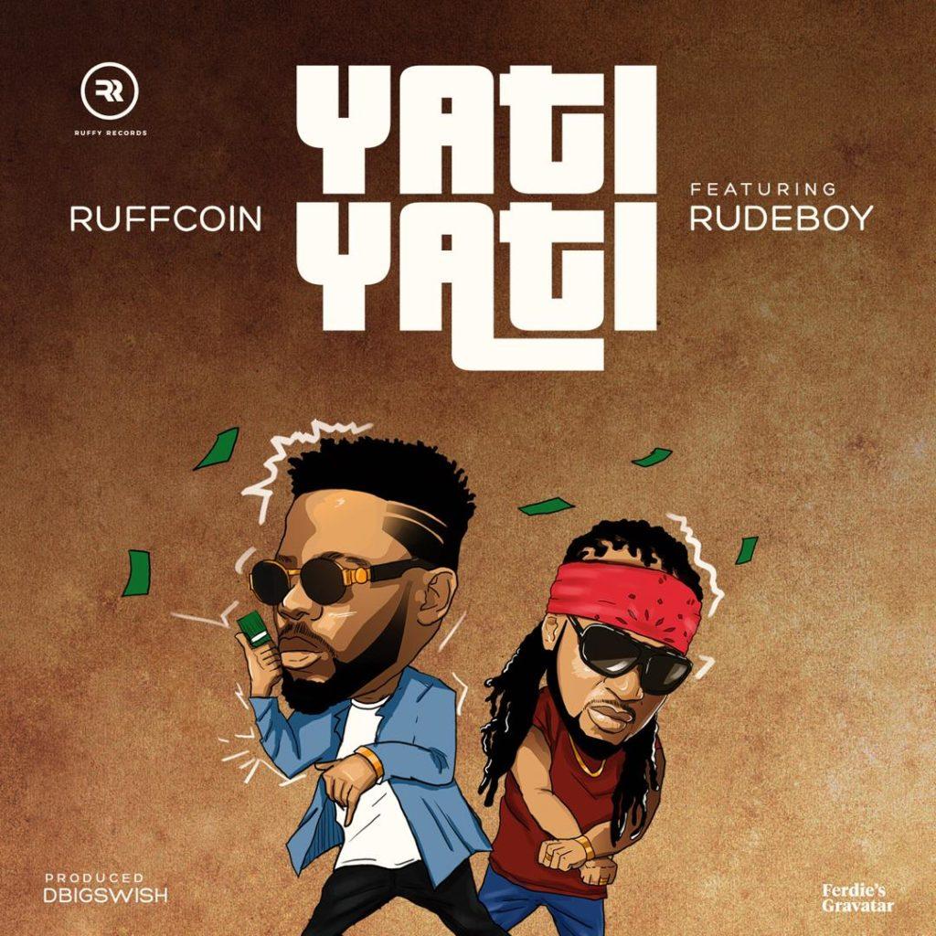 Ruffcoin - Yati Yati feat. Rudeboy